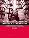 The Time Space & Cost Guide to Better Warehouse Design Second Edition