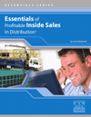 Essentials of Profitable Inside Sales in Distribution