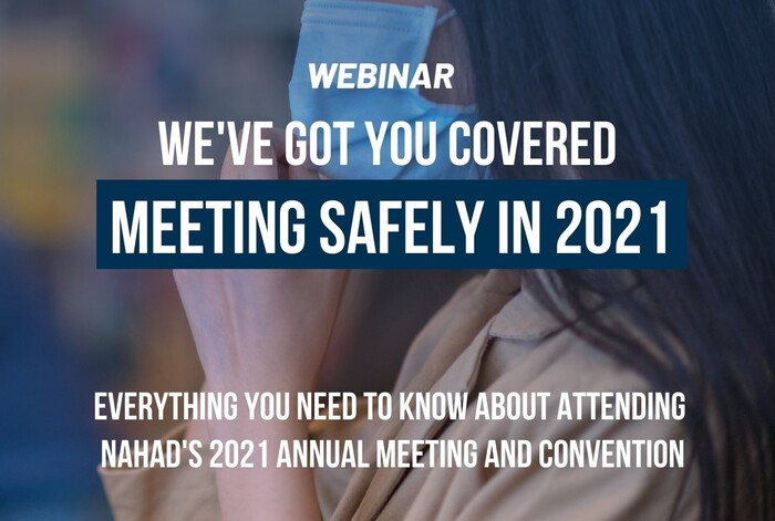 Everything you need to know about attending NAHAD's 2021 Annual Meeting and Convention